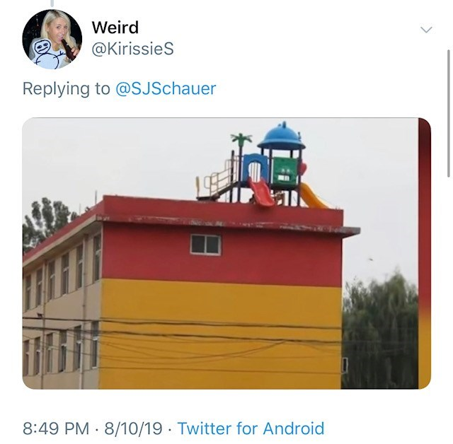 Roof with children's paly area including slides off the edge - Weird @Kirissies Replying to @SJSchauer 8:49 PM 8/10/19 Twitter for Android