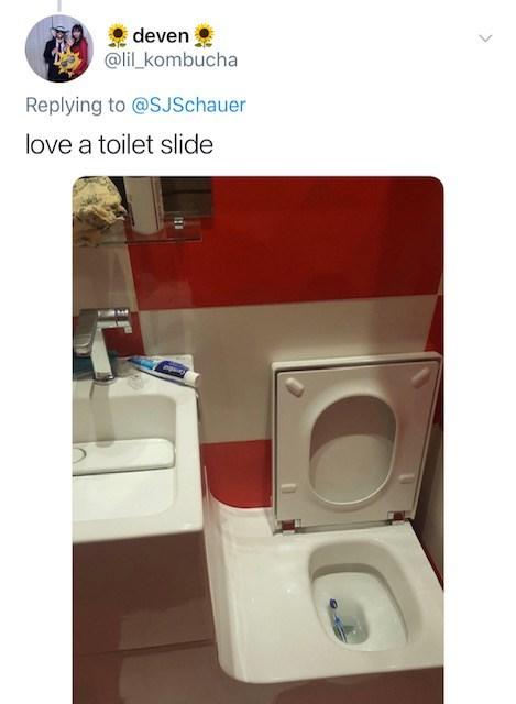 Toilet - deven @lil kombucha Replying to @SJSchauer love a toilet slide