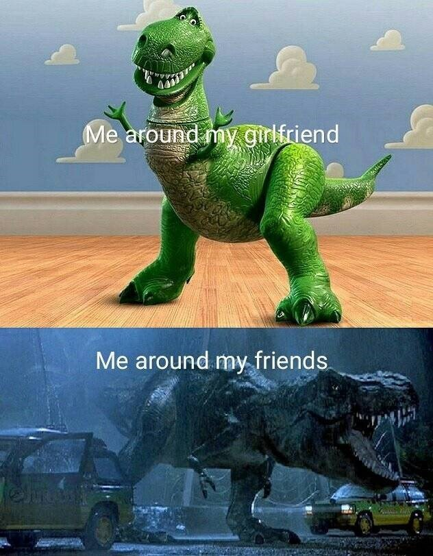 "Dinosaur - Me around my.girlfriend Me around my friends ""וויונ"