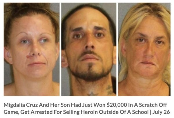 Face - Migdalia Cruz And Her Son Had Just Won $20,000 In A Scratch Off Game, Get Arrested For Selling Heroin Outside Of A School | July 26