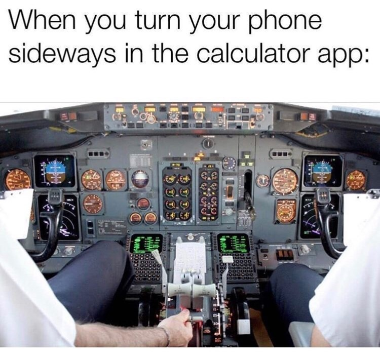 Funny meme about an airplane cockpit resembling a phone calculator when it's turned sideways