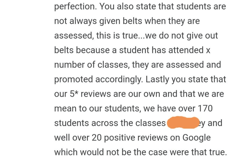 quit your bullshit - Text - perfection. You also state that students are not always given belts when they are assessed, this is true...we do not give out belts because a student has attended x number of classes, they are assessed and promoted accordingly. Lastly you state that our 5* reviews are our own and that we are mean to our students, we have over 170 students across the classes ey and well over 20 positive reviews on Google which would not be the case were that true.