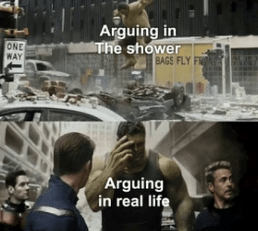 People - Arguing in The shower BAGS FLY FR ONE WAY Arguing in real life