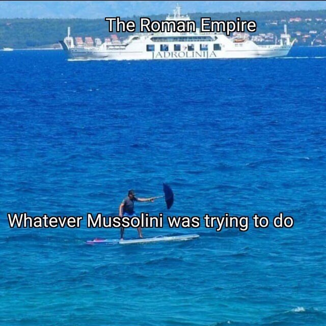 Water transportation - The Roman Empire JADROLINIA Whatever Mussolini was trying to do