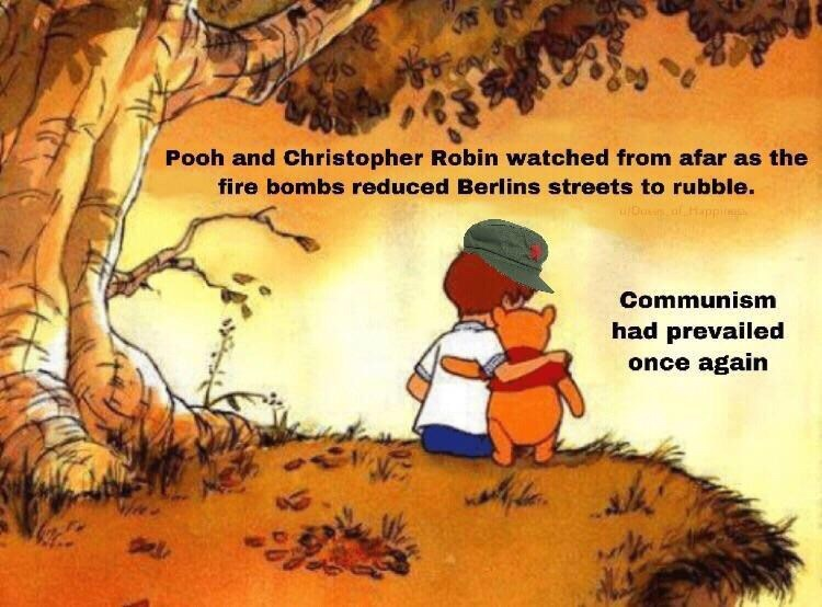 Cartoon - Pooh and Christopher Robin watched from afar as the fire bombs reduced Berlins streets to rubble. Communism had prevailed once again