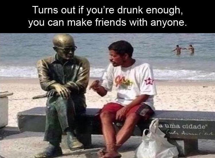 Adaptation - Turns out if you're drunk enough, you can make friends with anyone. a uma cidade