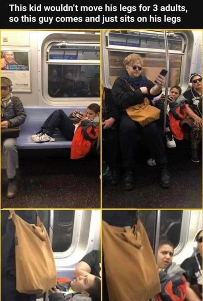 Transport - This kid wouldn't move his legs for 3 adults, so this guy comes and just sits on his legs