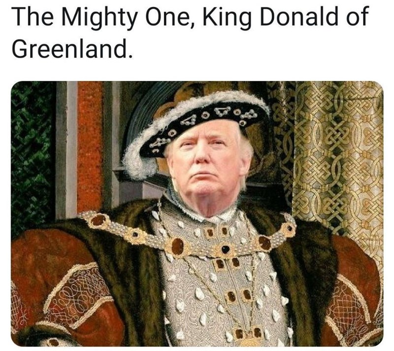 Photo caption - The Mighty One, King Donald of Greenland.