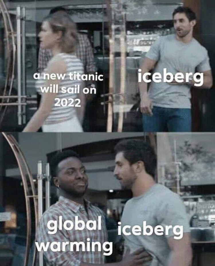 Cool - iceberg anew titanic will sail on 2022 global iceberg warming