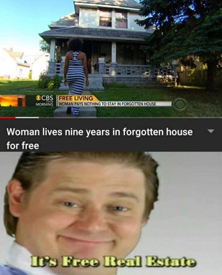 Selfie - FREE LIVING WOMAN PAYS NOTHING TO STAY IN FORGOTTEN HOUSE OCBS THIS MORNING Woman lives nine years in forgotten house for free It's Free Real Estate