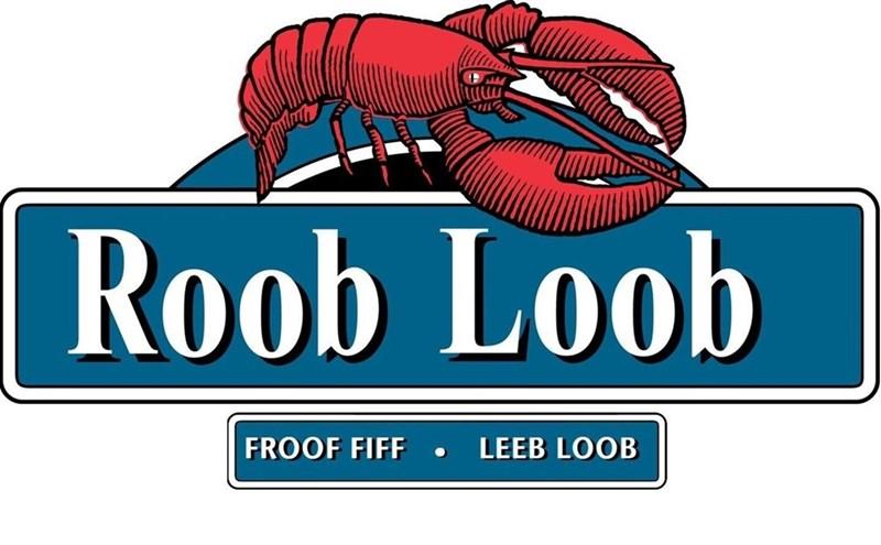 meme - Lobster - Roob Loob FROOF FIFF LEEB LOOB
