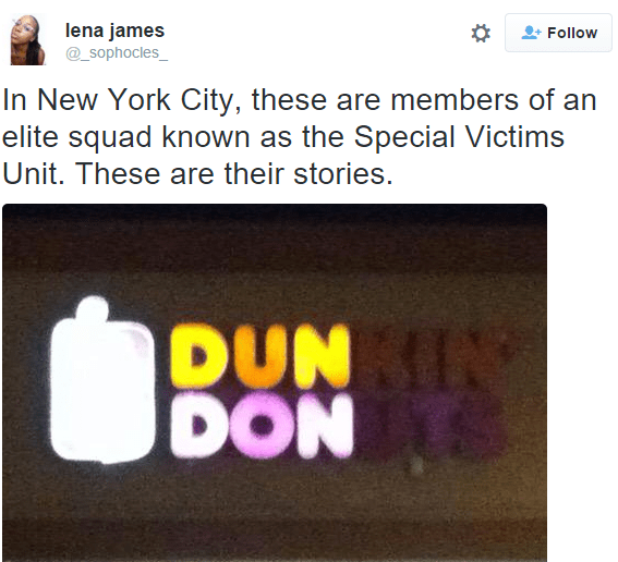 meme - Text - lena james Follow _Sophocles_ In New York City, these are members of an elite squad known as the Special Victims Unit. These are their stories. DUN N DON