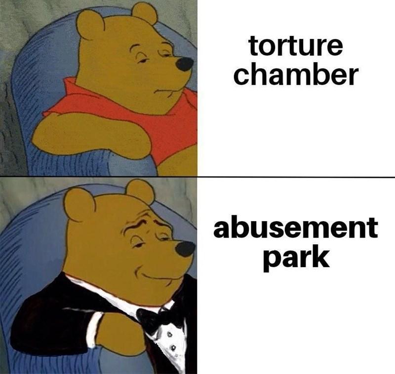 meme - Cartoon - torture chamber abusement park (CF
