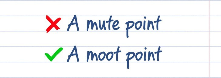 spelling - Text - x A mute point VA moot point