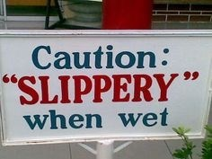 """quotation marks - Font - Caution: SLIPPERY"""" when wet"""