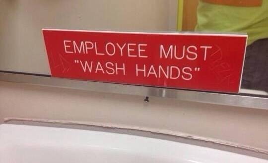 """quotation marks - Signage - EMPLOYEE MUST """"WASH HANDS"""""""