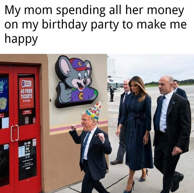 meme - Cartoon - My mom spending all her money on my birthday party to make me happy imen 40 FREE TICKETS for 40 days ENTER nte
