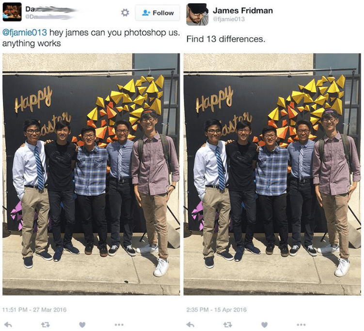 photoshop - Text - Da D Follow James Fridman Ofiamie013 hey james can you photoshop us. Find 13 differences @fjamie013 anything works Happly astan Happly Sastot 11:51 PM -27 Mar 2016 2:35 PM 15 Apr 2016