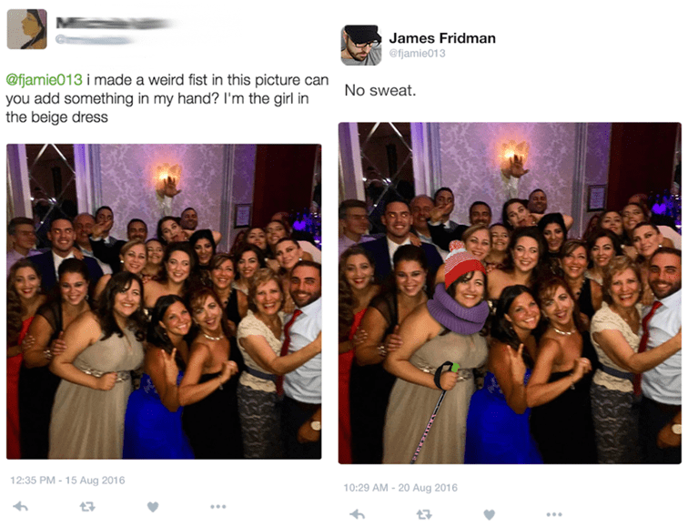 photoshop - Event - James Fridman @fjamie013 @fijamie013 imade a weird fist in this picture can you add something in my hand? I'm the girl in the beige dress No sweat. 12:35 PM-15 Aug 2016 10:29 AM-20 Aug 2016