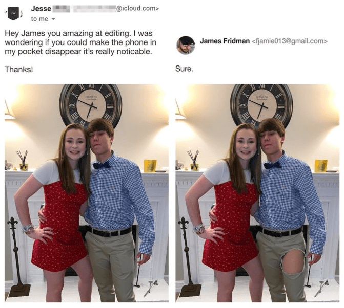 photoshop - Shoulder - @icloud.com> Jesse JW to me Hey James you amazing at editing. I was wondering if you could make the phone in my pocket disappear it's really noticable. James Fridman <fjamie013@gmail.com> Sure. Thanks!