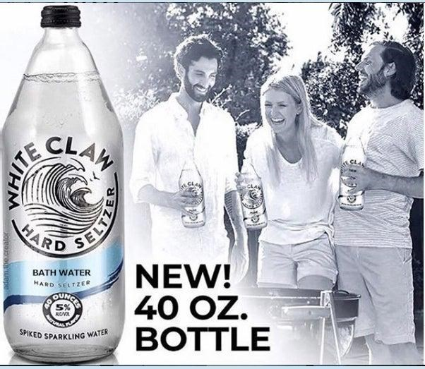 White Claw seltzer - Water - CLAH ARD SEE NEW! 40 OZ. BOTTLE BATH WATER HARD SELTZER BORKWCCS RCNOL SPIKED SPARKLING WATER oleo epe