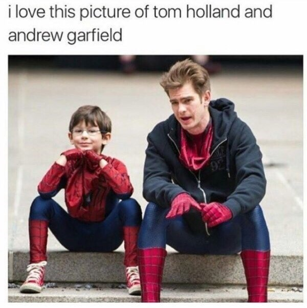 """Meme that reads, """"i love this picture of tom holland and andrew garfield"""""""