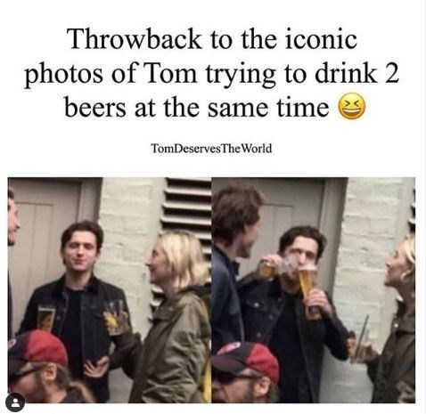 People - Throwback to the iconic photos of Tom trying to drink 2 beers at the same time TomDeservesThe World
