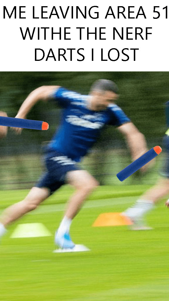 nerf dart - Player - ME LEAVING AREA 51 WITHE THE NERF DARTS I LOST