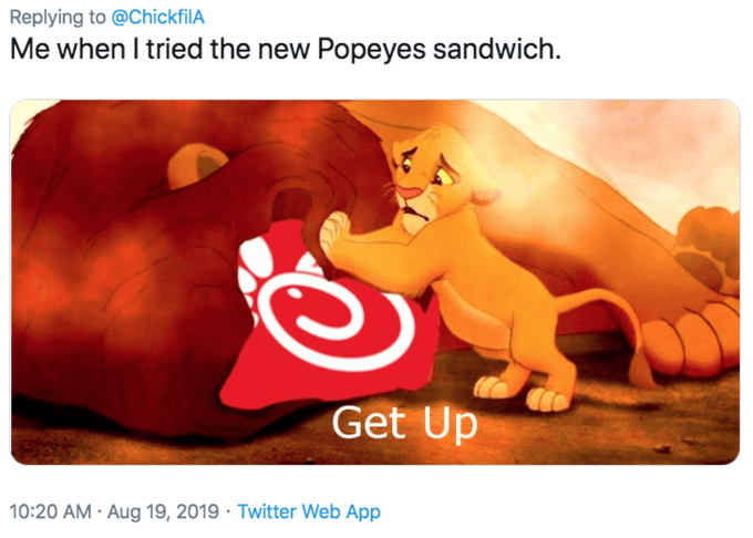 Text - Replying to @ChickfilA Me when I tried the new Popeyes sandwich Get Up 10:20 AM Aug 19, 2019 Twitter Web App