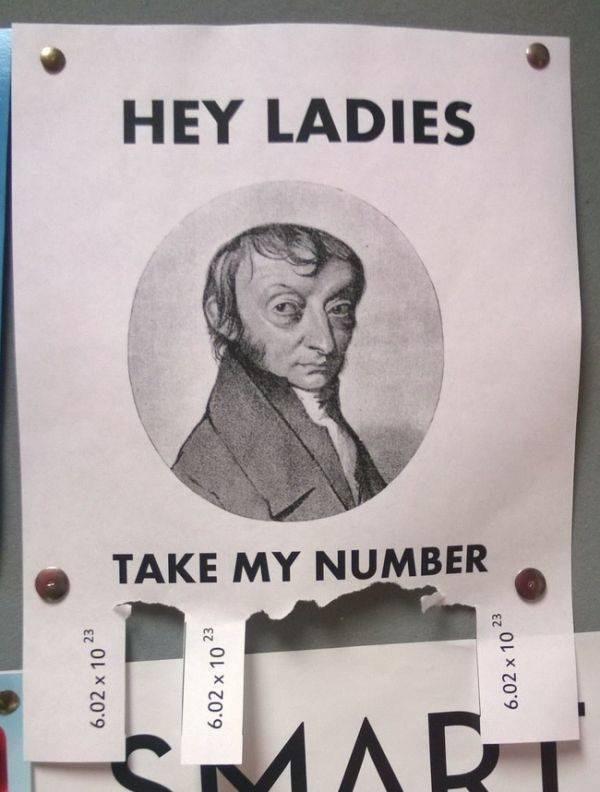Text - HEY LADIES TAKE MY NUMBER MART 6.02 x 10 6.02 x 10 6.02 x 10