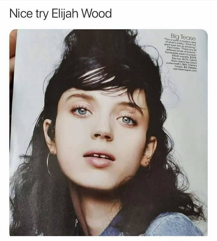 Face - Nice try Elijah Wood Big Tease modern idea rtyhn Thie is atesThere area dtferent of beay wrs Current ott overals, $378 See lop. $275 Calvin Ki p worn undemealh),140 Claire's hoops. 16.Delals see tenvo.com Esmerald