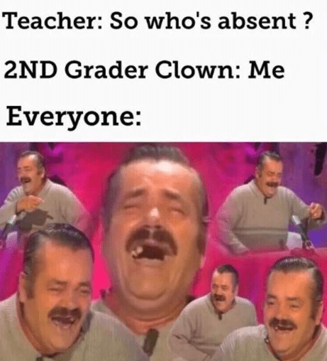 Funny meme about sense of humor, attendance, jokes about being absent.