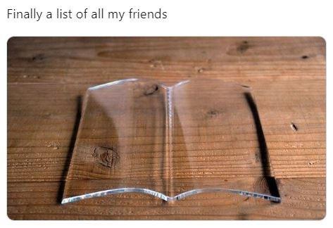 "Twitter meme that reads, ""Finally a list of all my friends"""