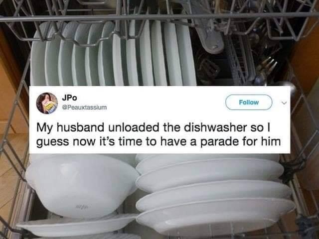 married life - Pipe - JPo Follow ePeauxtassium My husband unloaded the dishwasher so I guess now it's time to have a parade for him