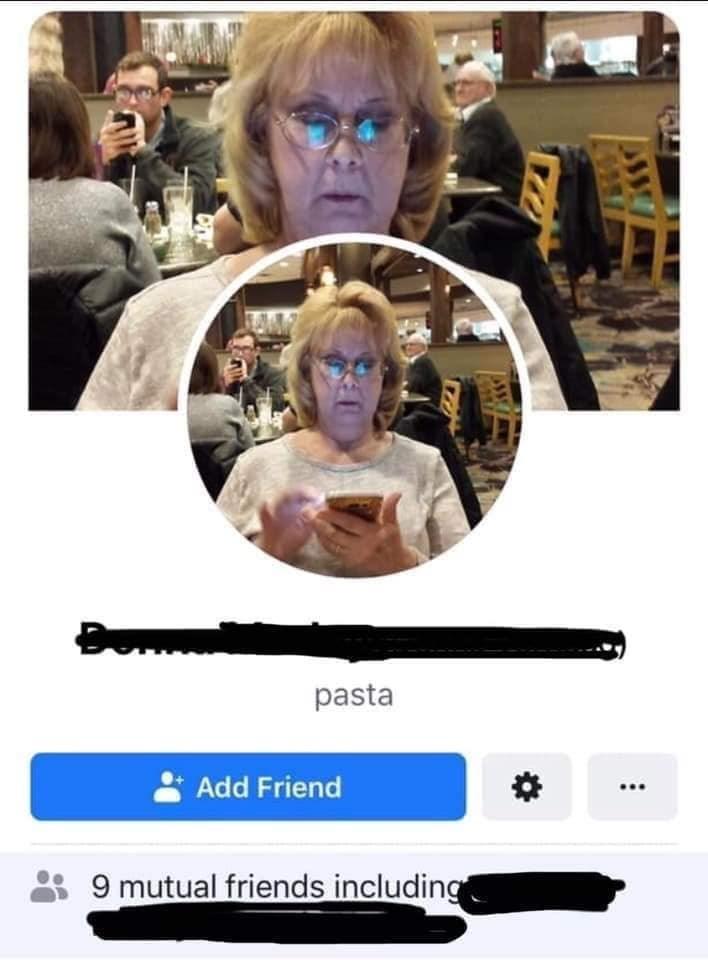 old people facebook - Selfie - pasta Add Friend 9 mutual friends including
