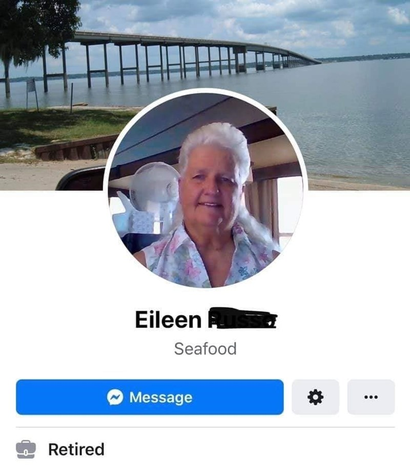 old people facebook - Photo caption - Eileen Seafood Message Retired
