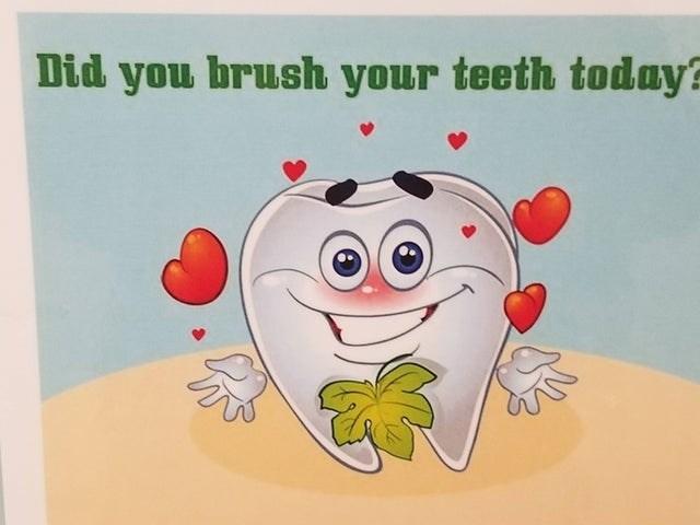 design fail - Cartoon - Did you brush your teeth today?