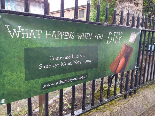 design fail - Nature reserve - TSYode WHAT HAPPENS WHEN YOU DIE? Come and find out Sundays 10am, May June www.stthomasyorkorg.uk
