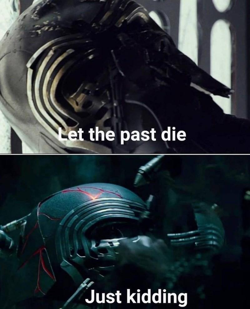 Movie - Let the past die Just kidding