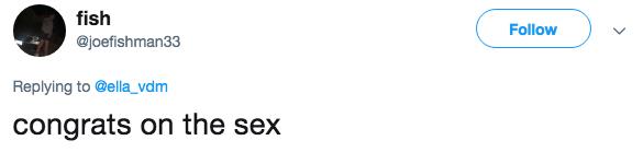 White - fish Follow @joefishman33 Replying to@ella_vdm congrats on the sex