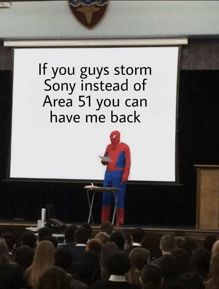 Text - If you guys storm Sony instead of Area 51 you can have me back