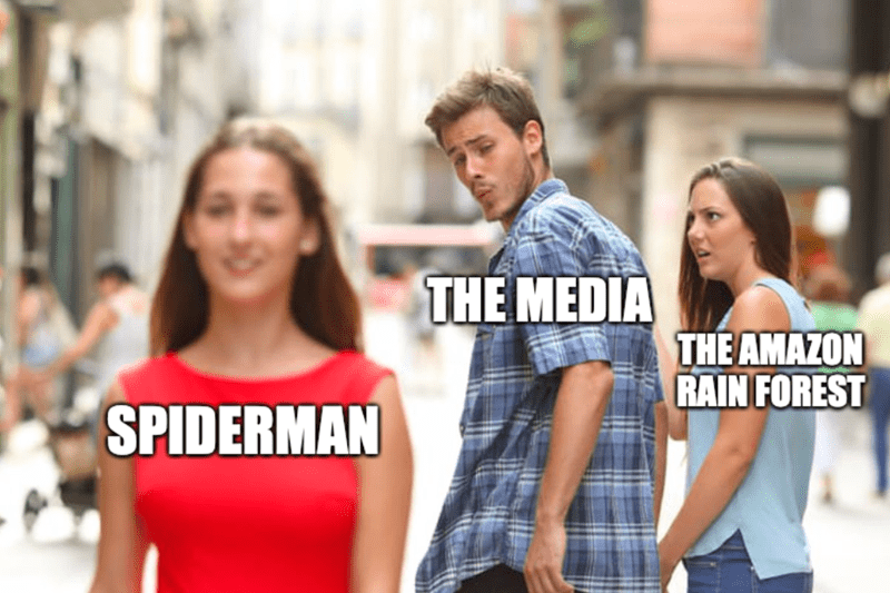 Depressing 'Distracted Boyfriend' meme about how the media is reporting more on Spider-Man than the Amazon rain forest burning