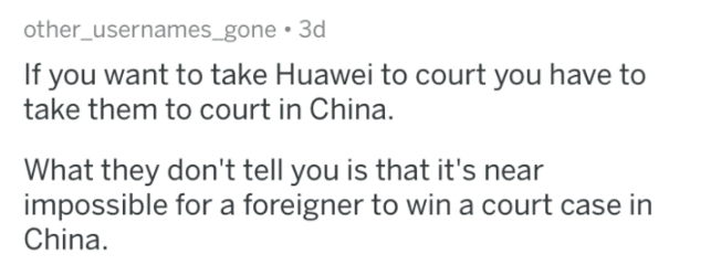terms and conditions - Text - other_usernames_gone 3d If you want to take Huawei to court you have to take them to court in China. What they don't tell you is that it's near impossible for a foreigner to win a court case in China