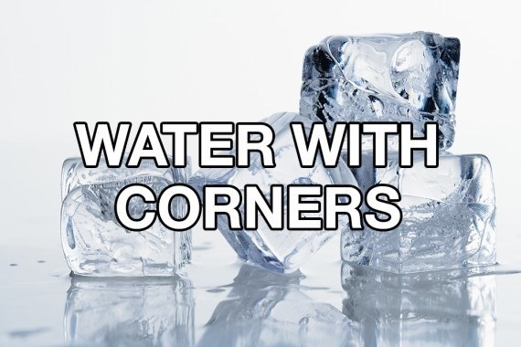 Water - WATER WITH CORNERS