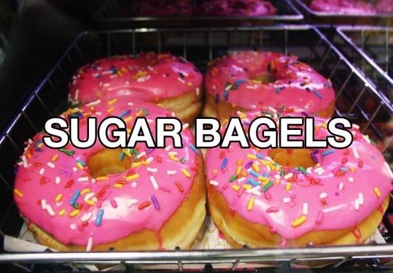 Food - SUGAR BAGELS