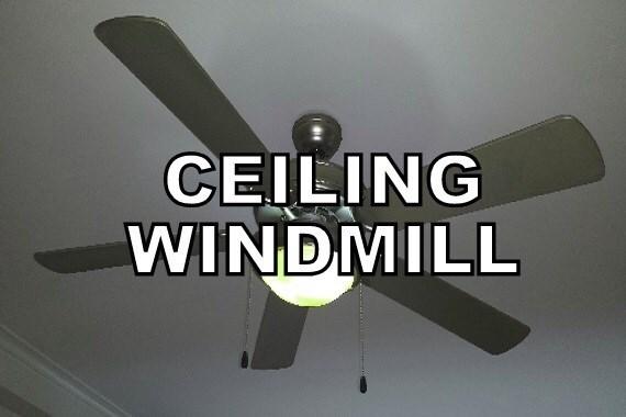 Ceiling fan - CEILING WINDMILL