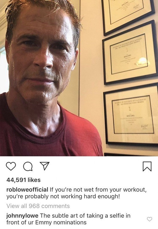 Rob Lowe - Face - Q 44,591 likes robloweofficial If you're not wet from your workout, you're probably not working hard enough! View all 968 comments johnnylowe The subtle art of taking a selfie in front of ur Emmy nominations
