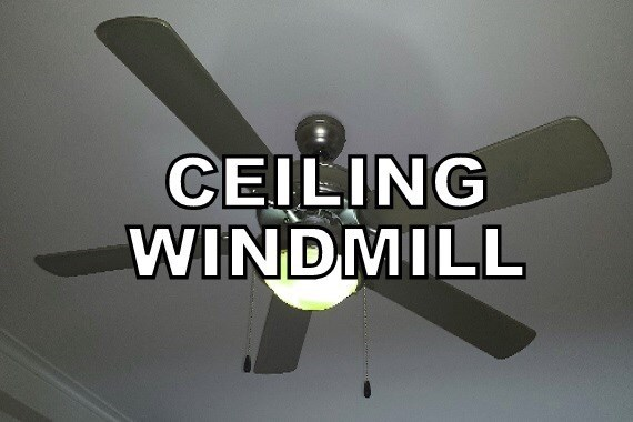 Ceiling fan - CEILING WINDMILL