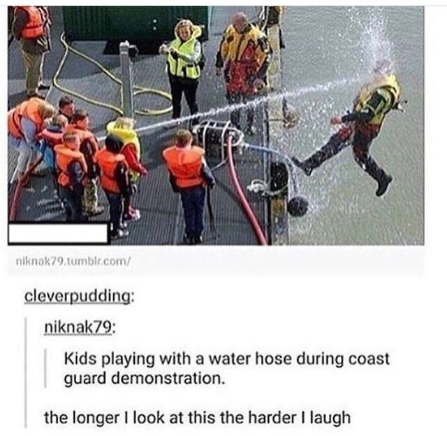 Team - niknak79.tumblr.com/ cleverpudding: niknak79: Kids playing with a water hose during coast guard demonstration the longer I look at this the harder I laugh