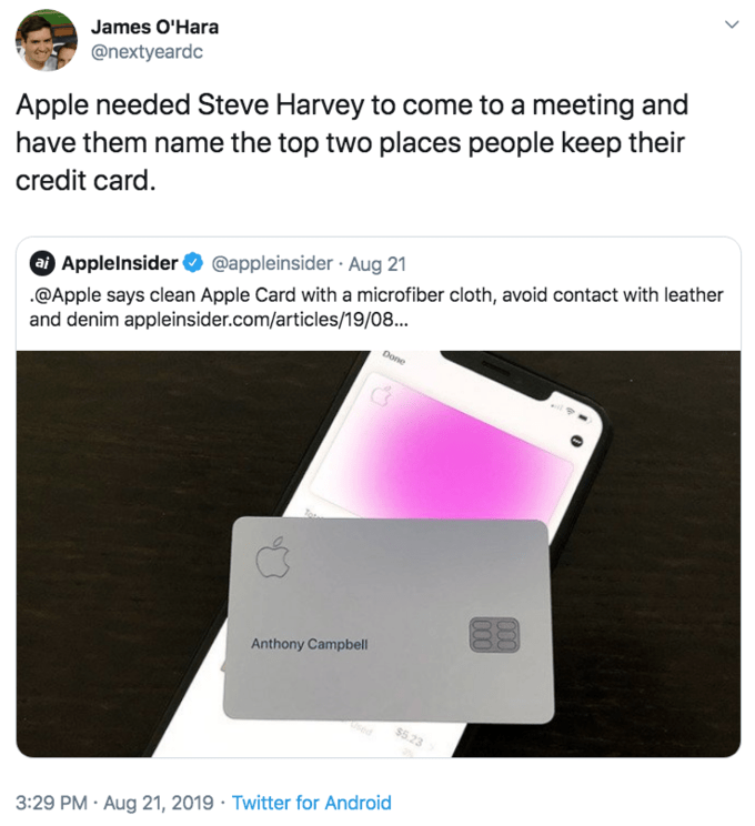 """Tweet that reads, """"Apple needed Steve Harvey to come to a meeting and have them name the top two places people keep their credit card"""""""